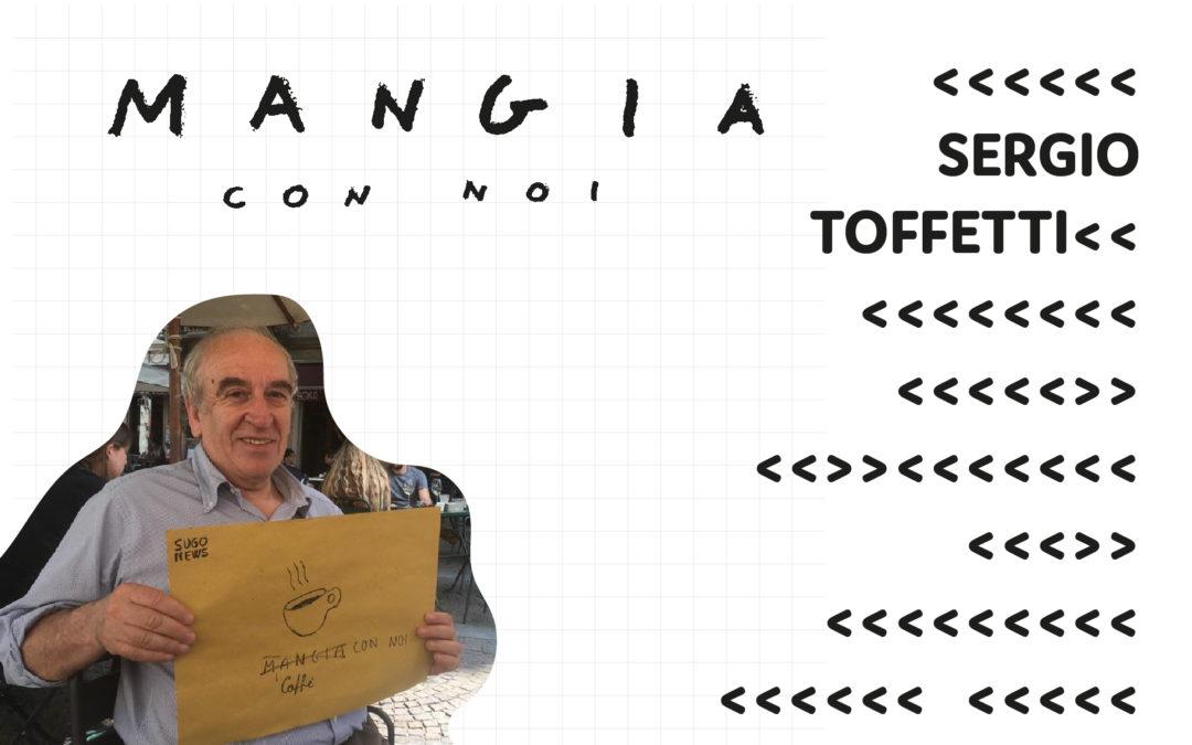 Mangia con noi Sergio Toffetti, Direttore del Museo del Cinema di Torino