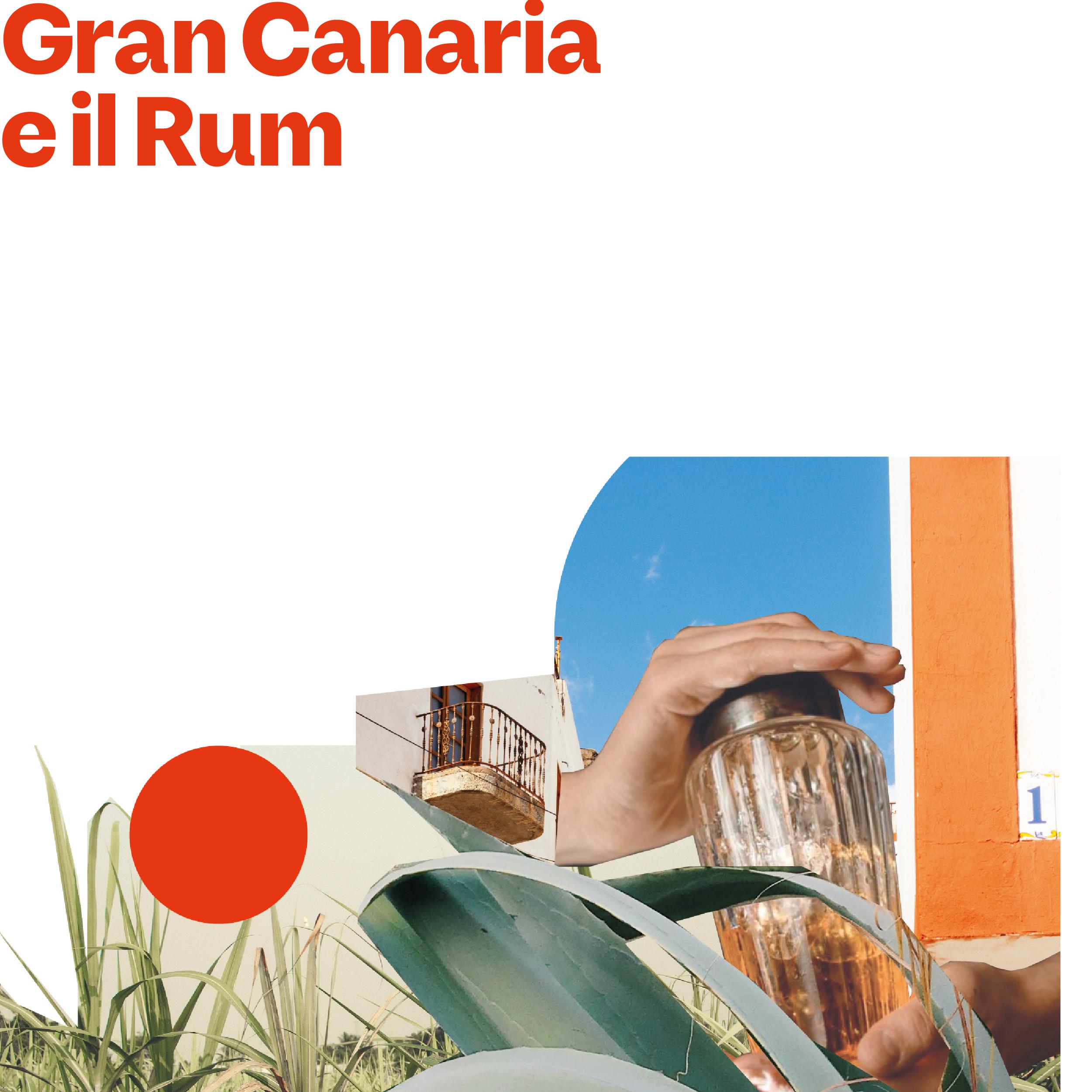 GRAN CANARIA E IL RUM